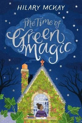 The Time of Green Magic -
