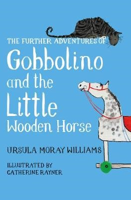 The Further Adventures of Gobbolino and the Little Wooden Horse -