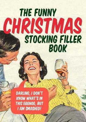 The Funny Christmas Stocking Filler Book -
