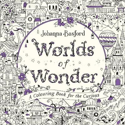 Worlds of Wonder: A Colouring Book for the Curious -