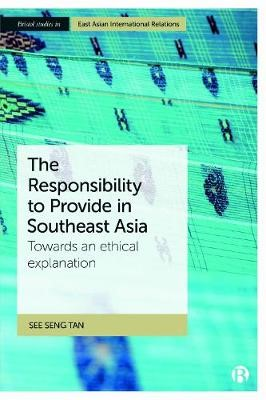 The Responsibility to Provide in Southeast Asia -