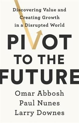 Pivot to the Future -