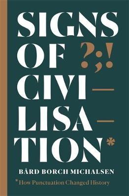Signs of Civilisation -