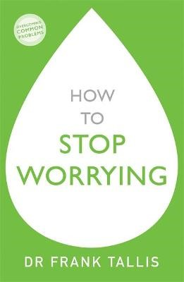 How to Stop Worrying - pr_142