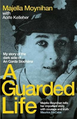 A Guarded Life -