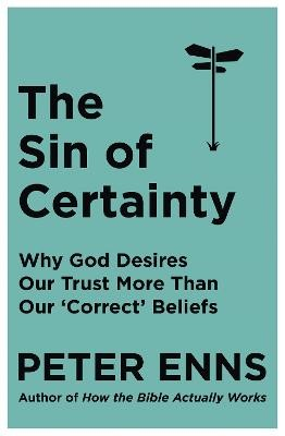 The Sin of Certainty -