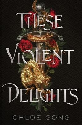 These Violent Delights -