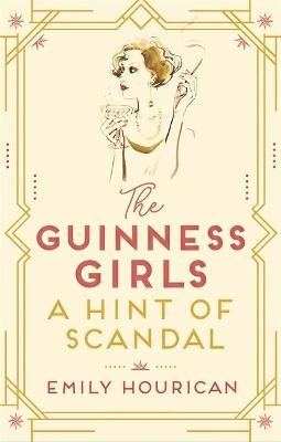 The Guinness Girls,  A Hint of Scandal -