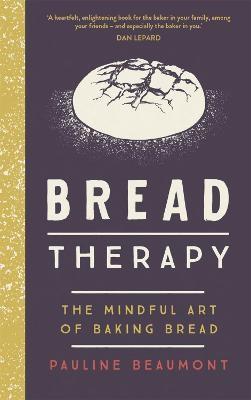 Bread Therapy -