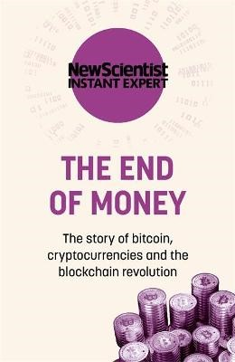 The End of Money -