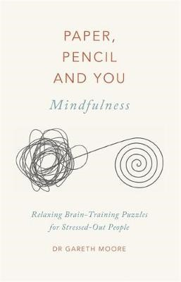 Paper, Pencil & You: Mindfulness -