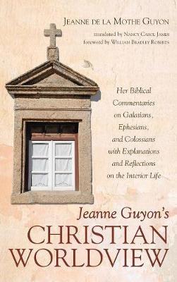 Jeanne Guyon's Christian Worldview - pr_139345
