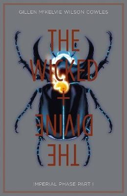 The Wicked + The Divine Volume 5: Imperial Phase I -