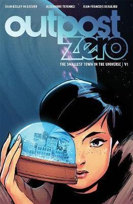 Outpost Zero Volume 1 -