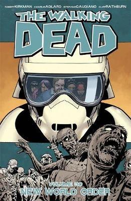 The Walking Dead Volume 30: New World Order -