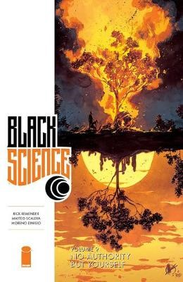 Black Science Volume 9: No Authority But Yourself -