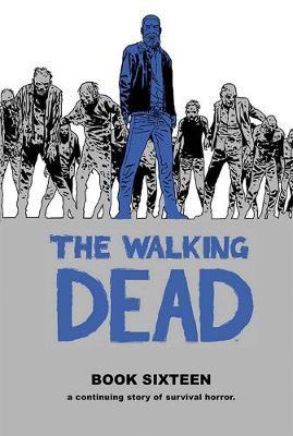 The Walking Dead Book 16 -