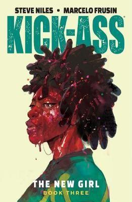 Kick-Ass: The New Girl Volume 3 -