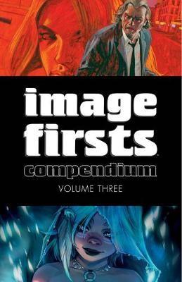 Image Firsts Compendium Volume 3 -