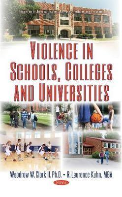 Violence in Schools, Colleges & Universities -