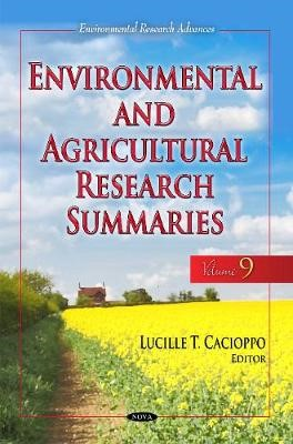 Environmental & Agricultural Research Summaries (with Biographical Sketches) -
