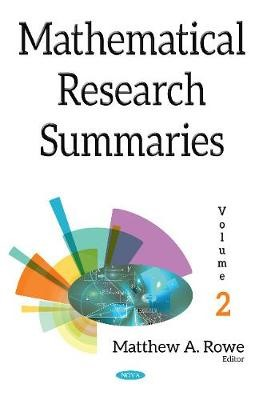 Mathematical Research Summaries (with Biographical Sketches) -