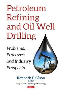 Petroleum Refining & Oil Well Drilling -