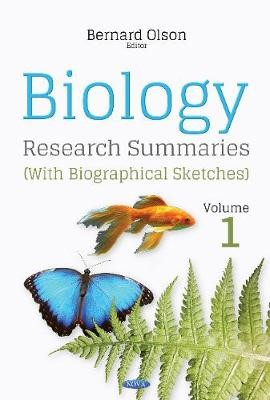 Biology Research Summaries (with Biographical Sketches) -