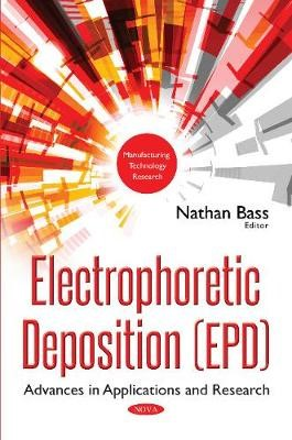 Electrophoretic Deposition (EPD) -