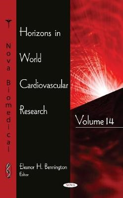 Horizons in World Cardiovascular Research -