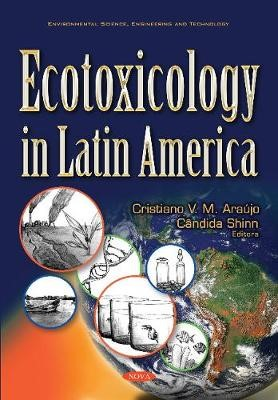 Ecotoxicology in Latin America -