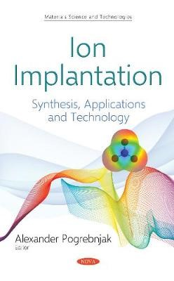 Ion Implantation -