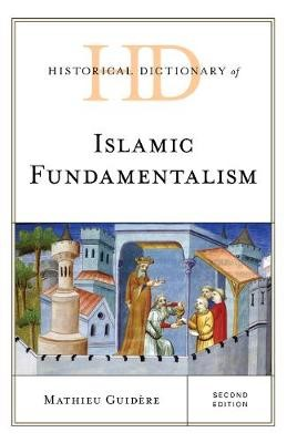 Historical Dictionary of Islamic Fundamentalism - pr_338483