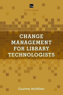 Change Management for Library Technologists - pr_1519