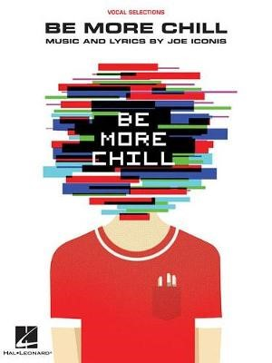 Be More Chill -