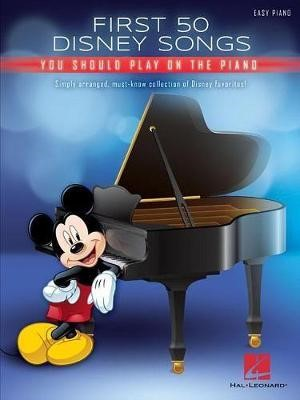 First 50 Disney Songs You Should Play on the Piano -