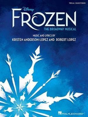 Disney'S Frozen - the Broadway Musical -