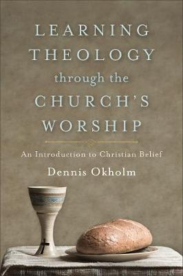 Learning Theology through the Church's Worship - pr_139607