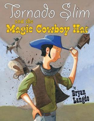 Tornado Slim and the Magic Cowboy Hat - pr_1860773