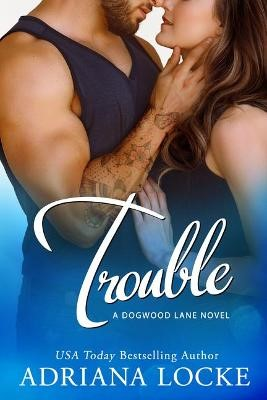 Trouble -