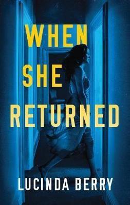 When She Returned -