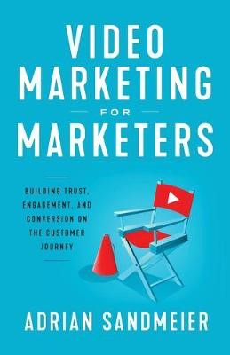 Video Marketing for Marketers -