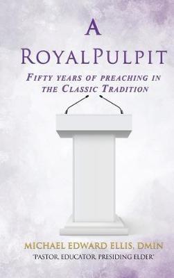 A Royal Pulpit -