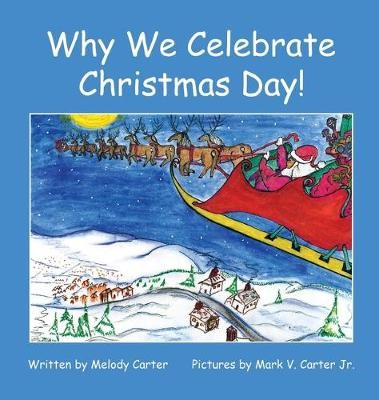 Why We Celebrate Christmas Day! -