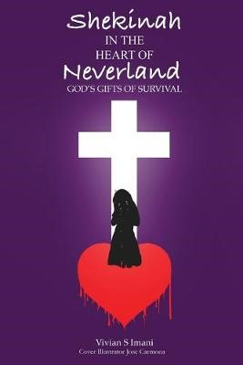 Shekinah In The Heart of Neverland -