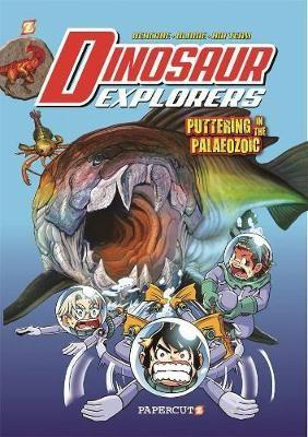 "Dinosaur Explorers Vol. 2: ""Puttering in the Paleozoic"" -"