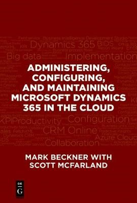 Administering, Configuring, and Maintaining Microsoft Dynamics 365 in the Cloud - pr_314264