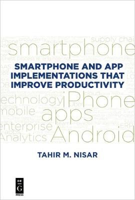 Smartphone and App Implementations that Improve Productivity - pr_314291