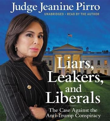 Liars, Leakers, and Liberals - pr_32010