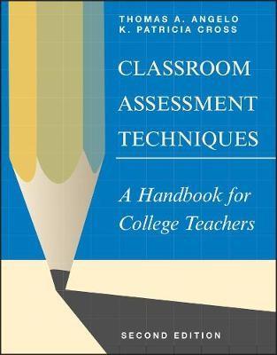 Classroom Assessment Techniques -
